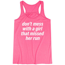 Flowy Racerback Tank Top - Don't Mess With A Girl