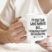 Running Coffee Mug - Signed Up For Another Race