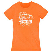 Women's Everyday Runners Tee - This Mom Runs to Burn Off the Crazy