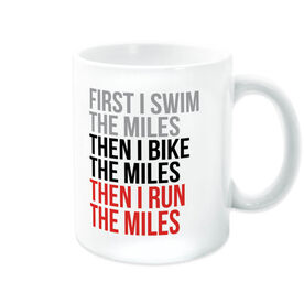 Triathlon Coffee Mug - Swim Bike Run The Miles