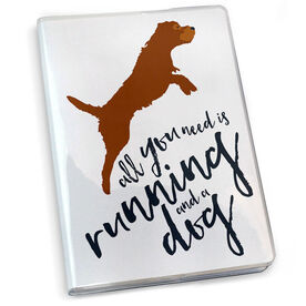 Running Journal All You Need Is Running And A Dog