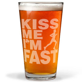 16 oz Beer Pint Glass Kiss Me I'm Fast (Male)