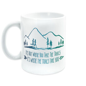 Running Coffee Mug - It's Not Where You Take The Trails (Gradation)