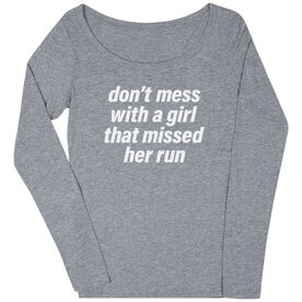 Women's Runner Scoop Neck Long Sleeve Tee - Don't Mess With A Girl