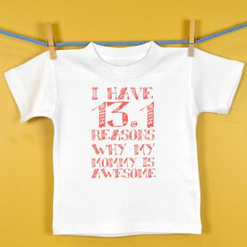 Baby T-shirt I have 13.1 Reasons Why Mommy Is Awesome