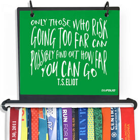 BibFOLIO Plus Race Bib and Medal Display - Only Those Who Risk Going Too Far - Artist Style