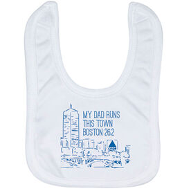 Running Baby Bib - My Dad Runs This Town (Boston)