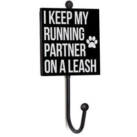 Running Medal Hook - I Keep My Running Partner On A Leash