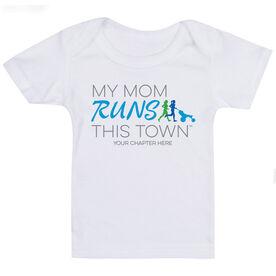 Running Baby T-Shirt - My Mom Runs This Town