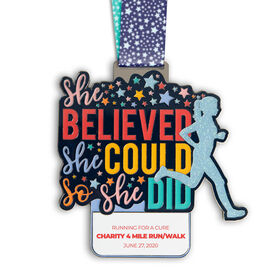 She Believed She Could So She Did Custom Race Medals