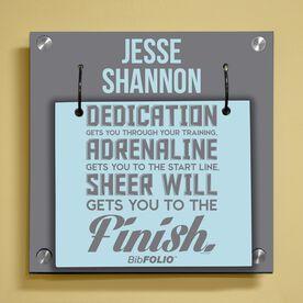 Personalized Dedication, Adrenaline, Sheer Will Wall BibFOLIO® Display