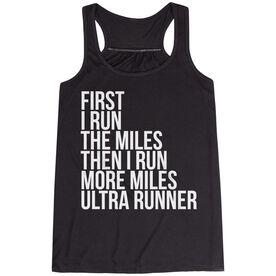 Flowy Racerback Tank Top - Then I Run More Miles Ultra Runner