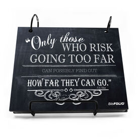 BibFOLIO® Race Bib Album - Only Those Who Risk Going Too Far Chalkboard [White] - SS