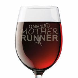 One Bad Mother Runner Wine Glass