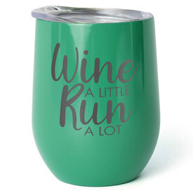Running Stainless Wine Tumbler - Wine A Little Run A Lot