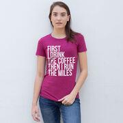 Women's Everyday Runners Tee - Then I Run The Miles