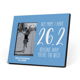 Running Photo Frame - 26.2 Reasons Why You're The Best Mom