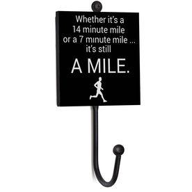 Running Medal Hook - It's Still A Mile