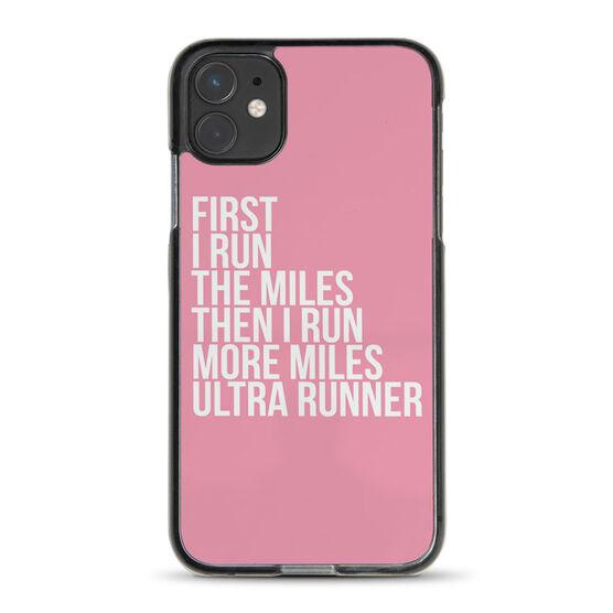 Running iPhone® Case - Then I Run More Miles Ultra Runner