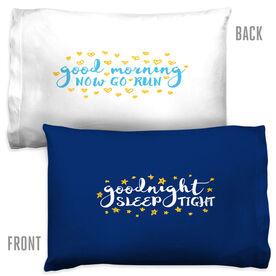Running Pillowcase - Goodnight Sleep Tight