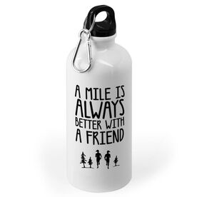 Running 20 oz. Stainless Steel Water Bottle - A Mile Is Always Better with A Friend