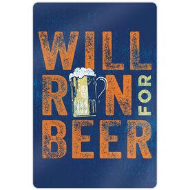 """Running 18"""" X 12"""" Aluminum Room Sign - Will Run For Beer"""