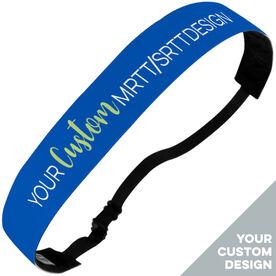 Running Julibands No-Slip Headbands - Your Custom MRTT/SRTT Design