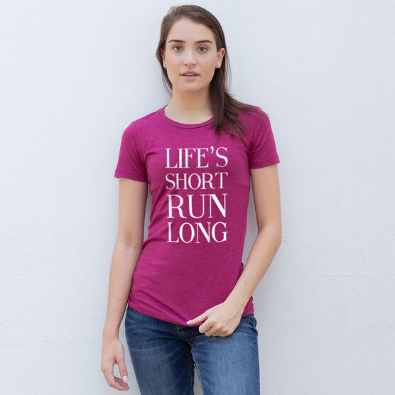 Women's Everyday Runners Tee - Life's Short Run Long (Text)