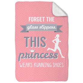 Running Sherpa Fleece Blanket - Forget The Glass Slippers This Princess Wears Running Shoes