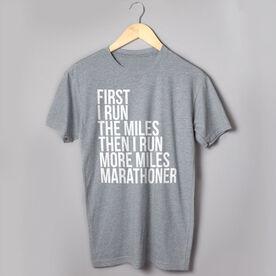 Running Short Sleeve T-Shirt - Then I Run More Miles Marathoner