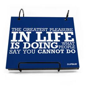 BibFOLIO® Race Bib Album - The Greatest Pleasure In Life Quote - Artist Style