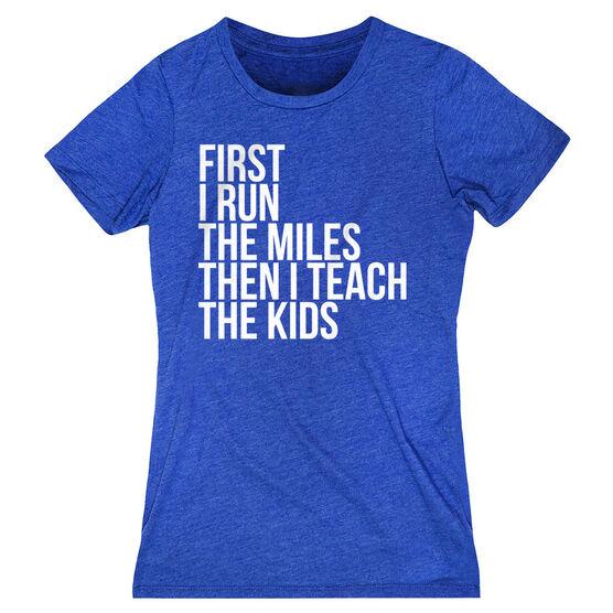 Women's Everyday Runners Tee - Then I Teach The Kids