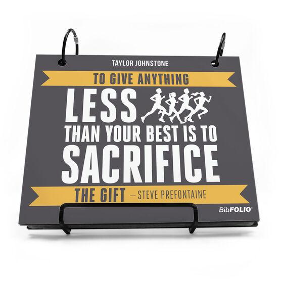 BibFOLIO® Race Bib Album - To Give Anything Less Quote