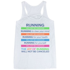 Flowy Racerback Tank Top - The Joy of Running Will Not Be Canceled