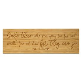 """Running 12.5"""" X 4"""" Engraved Bamboo Removable Wall Tile - Only Those Who Risk Going Too Far"""