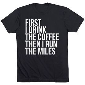Running Short Sleeve T-Shirt - Then I Run The Miles