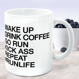 Running Coffee Mug - Wake Up Drink Coffee Go Run #runlife