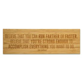 """Running 12.5"""" X 4"""" Engraved Bamboo Removable Wall Tile - Believe That You Can Run Farther"""