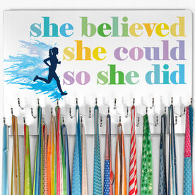 Running Large Hooked on Medals Hanger - She Believed She Could So She Did