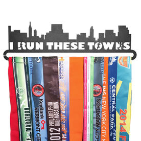 Race Medal Hanger I Run These Towns MedalART