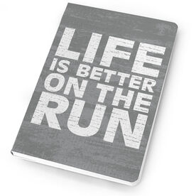 Running Notebook - Life Is Better On The Run Rustic