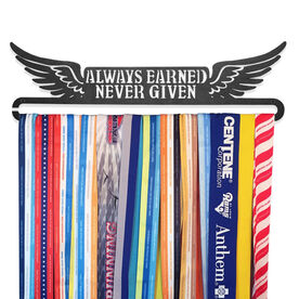 Race Medal Hanger Always Earned Never Given MedalART