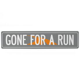 "Running Aluminum Room Sign Gone For A Run (4""x18"")"
