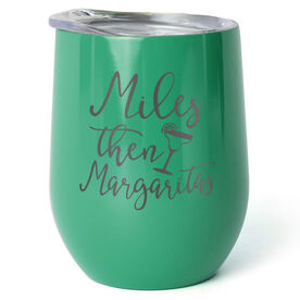Running Stainless Steel Wine Tumbler - Miles Then Margaritas