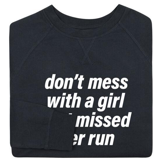 Running Raglan Crew Neck Sweatshirt - Don't Mess With A Girl