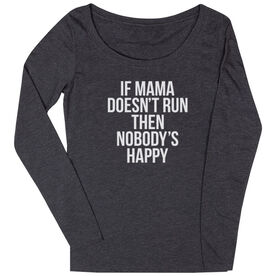 Women's Runner Scoop Neck Long Sleeve Tee - If Mama Doesn't Run