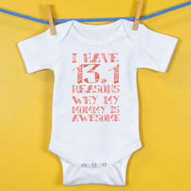 Baby One-Piece I Have 13.1 Reasons Why Mommy Is Awesome