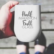 Running Stainless Steel Wine Tumbler - Half Marathon Full Glass