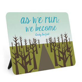 Running Desk Art - As We Run We Become