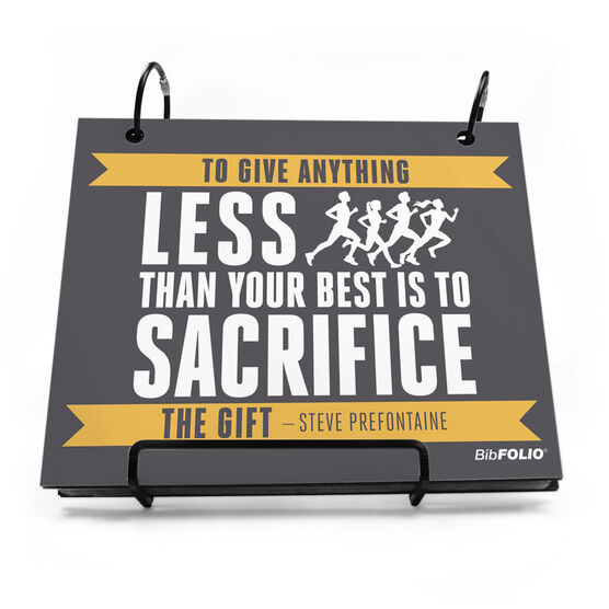 BibFOLIO® Race Bib Album - To Give Anything Less Quote